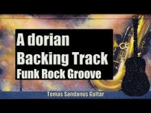 Embedded thumbnail for A dorian Backing Track - Funk Rock Groove Guitar Backtrack - Chords - Scale - BPM
