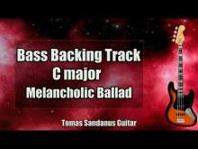 Embedded thumbnail for Bass Backing Track C major - Slow Melancholic Rock Ballad - NO BASS