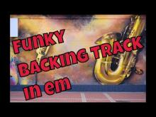 Embedded thumbnail for Funky backing track em