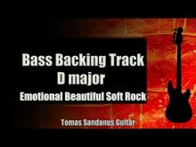 Embedded thumbnail for Bass Backing Track D major - Emotional Beautiful Soft Rock - NO BASS - Chords - Scale - BPM