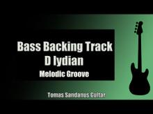 Embedded thumbnail for Bass Jam Track in D lydian | Melodic Pop Rock Groove