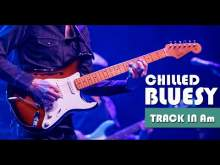 Embedded thumbnail for Chilled Smooth Bluesy Groove Guitar Backing Track Jam in Am