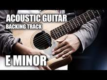 Embedded thumbnail for Acoustic Guitar Backing Track In E Minor