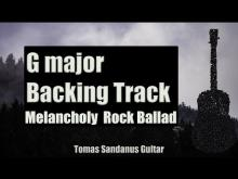 Embedded thumbnail for G major Backing Track - Melancholy Rock Ballad Guitar Backtrack - Chords - Scale - BPM