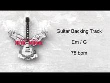 Embedded thumbnail for Slow Guitarbackingtrack / Jam Track Em 75bpm