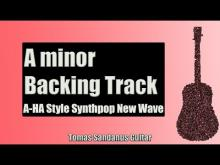 Embedded thumbnail for A-HA Style | A minor Backing Track | New Wave '80s Synthpop Guitar Backtrack | Doors Groove