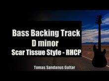 Embedded thumbnail for Bass Backing Track D minor - Scar Tissue Style RHCP Alternative Rock - NO BASS - Chords Scale BPM