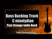 Embedded thumbnail for Bass Backing Track C mixolydian - Post Grunge Indie Rock - NO BASS