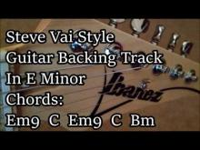 Embedded thumbnail for Steve Vai Style Backing Track In E Minor