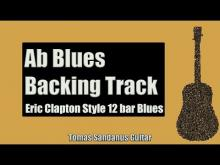 Embedded thumbnail for Blues Backing Track in Ab | Eric Clapton Style | Slow 12 bar Shuffle Guitar Backtrack