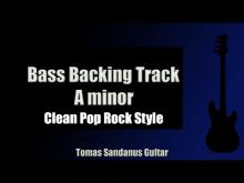 Embedded thumbnail for Bass Backing Track Jam in A Minor | Clean Pop Rock Style