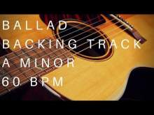 Embedded thumbnail for Ballad Guitar Backing Track | A Minor (60 Bpm)