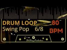 Embedded thumbnail for Swing Pop in 6/8 - Free Drum Loop 80 BPM (Backing Track Bateria)
