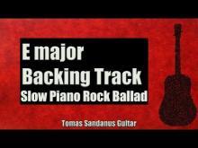 Embedded thumbnail for E major Backing Track - Melancholic Slow Piano Rock Ballad Guitar Backtrack - Chords - Scale -BPM