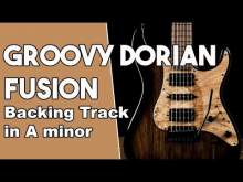 Embedded thumbnail for Groovy Dorian Fusion Backing Track in E minor