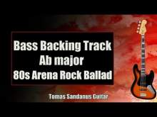 Embedded thumbnail for Bass Backing Track Ab major - A flat - 80s Arena Rock Ballad - NO BASS