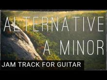 Embedded thumbnail for Alternative Rock Backing Track for Guitar in A Minor (Am)