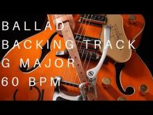 Embedded thumbnail for Ballad Guitar Backing Track | G Major (60 Bpm)