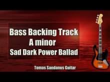 Embedded thumbnail for Bass Backing Track A minor - Am - Sad Dark Power Ballad - NO BASS