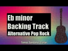 Embedded thumbnail for Eb minor Backing Track - Alternative Pop Rock Guitar Backtrack - Chords - Scale - BPM
