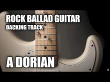 Embedded thumbnail for Rock Ballad Guitar Backing Track In A Dorian