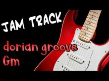 Embedded thumbnail for Dorian Groove Funk Guitar Backing Track Jam in Gm