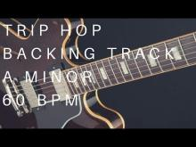 Embedded thumbnail for Trip Hop Guitar Backing Track | A Minor (60 Bpm)
