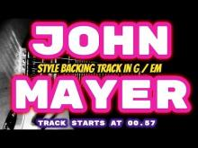 Embedded thumbnail for John Mayer Style Backing Track in G / Em