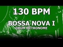 Embedded thumbnail for Bossa Nova I | Drum Metronome Loop | 130 BPM