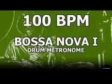 Embedded thumbnail for Bossa Nova I   Drum Metronome Loop   100 BPM