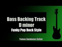 Embedded thumbnail for Bass Backing Track Jam in D Minor | Funky Pop Rock Style