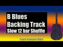 Embedded thumbnail for Blues Backing Track in B - Slow 12 bar Shuffle Guitar Backtrack - Chords - Scale - BPM