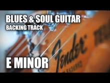 Embedded thumbnail for Blues & Soul Guitar Backing Track In E Minor