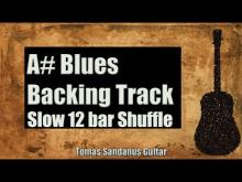 Embedded thumbnail for Blues Backing Track in A# - Slow 12 bar Shuffle Guitar Backtrack - Chords - Scale - BPM