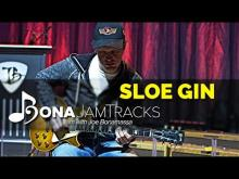 "Embedded thumbnail for Bona Jam Tracks - ""Sloe Gin"" - Official Joe Bonamassa Guitar Backing Track in D Minor"
