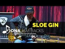 """Embedded thumbnail for Bona Jam Tracks - """"Sloe Gin"""" - Official Joe Bonamassa Guitar Backing Track in D Minor"""