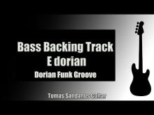 Embedded thumbnail for Bass Backing Track E dorian - Funk Groove