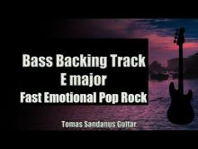 Embedded thumbnail for Bass Backing Track E major - Fast Emotional Pop Rock - NO BASS - Chords - Scale - BPM