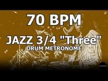 "Embedded thumbnail for Jazz 3/4 ""Three""   Drum Metronome Loop   70 BPM"