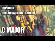 Embedded thumbnail for Pop Rock Guitar Backing Track In C Major / A Minor
