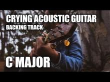 Embedded thumbnail for Crying Acoustic Guitar Backing Track In C Major