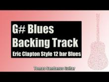 Embedded thumbnail for Eric Clapton Style 12 Bar Shuffle | Guitar Backing Track Jam in G# Blues with Chords |G# Blues Scale