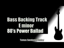 Embedded thumbnail for Bass Backing Track | E minor | 80's Power Ballad | NO BASS | Chords | Scale | BPM