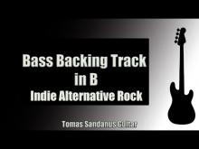Embedded thumbnail for Bass Backing Track in B | Indie Alternative Rock
