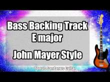 Embedded thumbnail for Bass Backing Track E major - Gravity John Mayer Style Slow Blues Pop Soft Rock Ballad - NO BASS