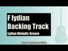 Embedded thumbnail for Guitar Backing Track Jam in F lydian mode | Lydian Melodic Groove