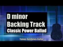 Embedded thumbnail for D minor Backing Track - Dm - Classic Rock Power Ballad Guitar Jam Backtrack