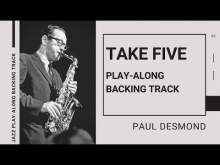 Embedded thumbnail for TAKE FIVE (Paul Desmond) | Jazz Play-Along Backing Track