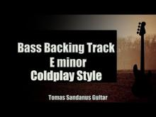 Embedded thumbnail for Bass Backing Track E minor - Coldplay Style Alternative Rock - NO BASS - Chords - Scale - BPM