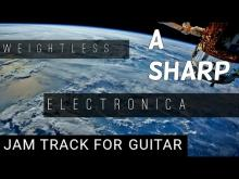 Embedded thumbnail for 'Weightless' Electronica Backing Track For Guitar in A# minor (A#m)